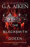 The Blacksmith Queen, G.A. Aiken