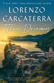 Three Dreamers A Memoir of Family, Lorenzo Carcaterra