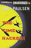 The Time Hackers, Gary Paulsen