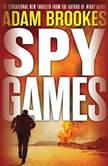 Spy Games, Adam Brookes