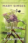The Rules of Love & Grammar, Mary Simses