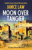 Moon Over Tangier, Janice Law