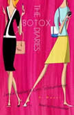 The Botox Diaries, Janice Kaplan
