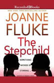 The Stepchild, Joanne Fluke
