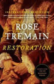 Restoration, Rose Tremain