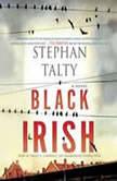 Black Irish, Stephan Talty