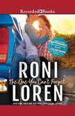 The One You Can't Forget, Roni Loren
