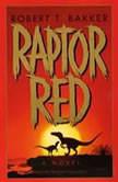 Raptor Red, Robert T. Bakker