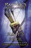 Ranger's Apprentice, Book 9: Halt's Peril, John Flanagan