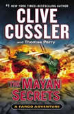 The Mayan Secrets, Clive Cussler