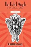 The Rebel Angels The Cornish Trilogy, Book 1, Robertson Davies