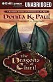 The Dragons of Chiril, Donita K. Paul