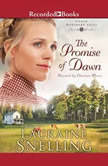 The Promise of Dawn, Lauraine Snelling