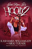 Girls from da Hood 2, KaShamba Williams; Joy; Nikki Turner