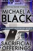 Sacrificial Offerings, Michael A. Black