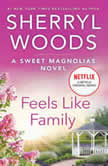Feels Like Family, Sherryl Woods
