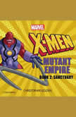 X-Men Mutant Empire Book Two: Sanctuary, Christopher Golden