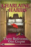 Three Bedrooms One Corpse, Charlaine Harris
