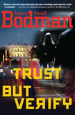 Trust But Verify, Karna Small Bodman