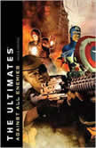 Ultimates, The Against All Enemies, Alex Irvine