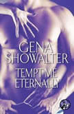 Tempt Me Eternally, Gena Showalter
