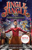 Jingle Jangle: The Invention of Jeronicus Jangle (Movie Tie-In), David E. Talbert