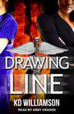 Drawing the Line, KD Williamson