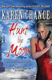 Hunt the Moon, Karen Chance