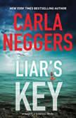 Liar's Key, Carla Neggers