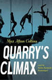 Quarrys Climax, Max Allan Collins