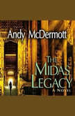 The Midas Legacy, Andy McDermott