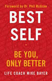 Best Self Be You, Only Better, Mike Bayer