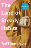 The Land of Steady Habits, Ted Thompson