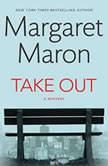 Take Out, Margaret Maron