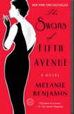 The Swans of Fifth Avenue, Melanie Benjamin