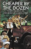 Cheaper By the Dozen, Frank B. Gilbreth