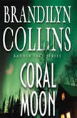 Coral Moon, Brandilyn Collins