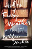 Ashes of Fiery Weather, Kathleen Donohoe