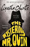 The Mysterious Mr. Quin A Harley Quin Collection, Agatha Christie