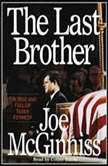 The Last Brother, Joe McGinniss