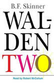 Walden Two, B.F. Skinner