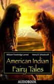 American Indian Fairy Tales