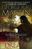 Fevre Dream, George R. R. Martin