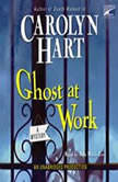 Ghost At Work, Carolyn Hart