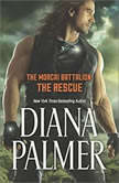 The Morcai Battalion: The Rescue, Diana Palmer
