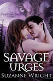 Savage Urges, Suzanne Wright