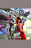 Date Night on Union Station, E.M. Foner