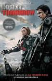 Edge of Tomorrow (Movie Tie-in Edition), Hiroshi Sakurazaka