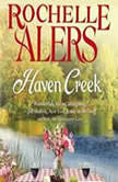 Haven Creek A Cavanaugh Island Novel, Rochelle Alers