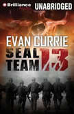 SEAL Team 13 Evil Fears a Number, Evan Currie